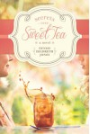 Secrets Over Sweet Tea - Denise Hildreth Jones