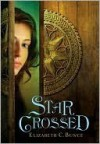 Starcrossed (Thief Errant, #1) - Elizabeth C. Bunce