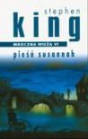Pieśń Susannah (The Dark Tower #6) - Stephen King
