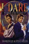 I Dare (Liaden Universe Novel Series)