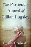 The Particular Appeal of Gillian Pugsley - Susan Örnbratt