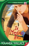 In Medias Res - Yolanda Wallace