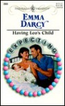Having Leo's Child - Emma Darcy