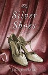 The Silver Shoes - Jill G. Hall
