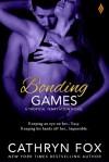 Bonding Games - Cathryn Fox