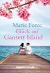 Glück auf Gansett Island (Die McCarthys 4) - Marie Force, Freya Gehrke
