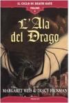 L'ala del drago - Margaret Weis, Tracy Hickman
