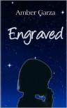 Engraved - Amber Garza