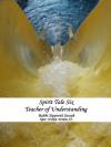 Spirit Tale Six: Teacher of Understanding - Sipporah Joseph