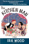 The Kitchen Man - Ira Wood