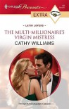 The Multi-Millionaire's Virgin Mistress (Latin Lovers) (Harlequin Presents Extra, #90) - Cathy Williams