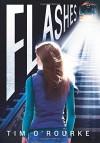 Flashes - Tim O'Rourke