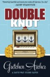Double Knot (A Davis Way Crime Caper) (Volume 5) - Gretchen Archer