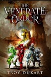 The Venerate Order - Troy Durant