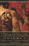 I Dream of Dragons, Volume 1 (includes: Dragon Knights, #4.5) - Bianca D'Arc, Summer Devon, Marie Harte, Angela James