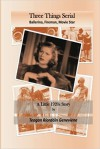 Three Things Serial Story: A Little 1920s Story - Teagan Riordain Geneviene