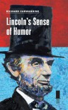 Lincoln's Sense of Humor - Richard Carwardine
