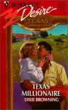 Texas Millionaire (Texas Cattleman's Club) (Silhouette Desire, No 1232) - Dixie Browning