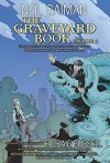 The Graveyard Book Graphic Novel: Volume 2 by Neil Gaiman (2015-09-08) - Neil Gaiman;P. Craig Russell