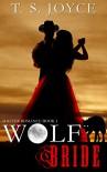 Wolf Bride (Wolf Brides Book 1) - T.S. Joyce