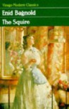The Squire (VMC) - Enid Bagnold