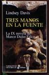 Tres manos en la fuente (Marco Didio Falco, #9) - Lindsey Davis,  Montserrat gurguí