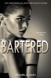 Bartered (The Encounter Trilogy Book 1) - Pamela Ann