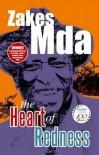 The Heart of Redness - Zakes Mda