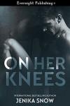 On Her Knees - Jenika Snow