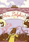 Avis Dolphin - Frieda Wishinsky, Willow Dawson