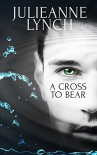 A Cross to Bear - Julieanne Lynch