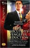 The Executive's Vengeful Seduction (Australian Millionaires, #3) - Maxine Sullivan