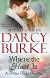 Where The Heart Is - Darcy Burke