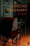 Dziecko Rosemary - Bogdan Baran, Ira Levin