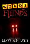 Words With Fiends - Matt Schiariti