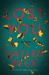 Lost You: A Novel - Haylen Beck