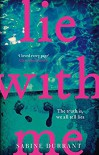 Lie With Me: the gripping Richard & Judy bestseller - a perfect summer read - Sabine Durrant