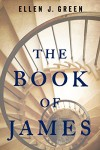 The Book of James - Ellen J. Green