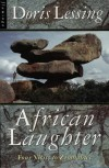 African Laughter: Four Visits to Zimbabwe - Doris Lessing