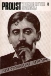 Proust w oczach krytyki światowej - Jan Błoński