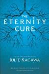 The Eternity Cure - Julie Kagawa