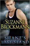 Shane's Last Stand - Suzanne Brockmann