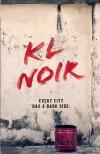 KL NOIR: Red - Various, Amir Muhammad