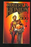 Revolt in 2100 - Robert A. Heinlein