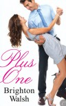 Plus One - Brighton Walsh