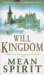 Mean Spirit - Will Kingdom;Phil Rickman