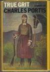 True Grit - Charles Portis