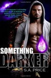 Something Darker (Inferi Dii) (Volume 1) - S.A. Price;Stella Price;Audra Price;Stella and Audra Price