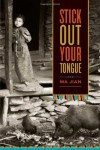 Stick Out Your Tongue - Ma Jian, Flora Drew