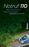 Notruf 110: Polizeieinsatz in Niedersachsen -